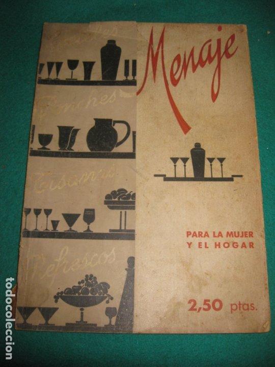 REVISTA MENAJE JULIO 1941. ESPECIAL COCTELES PEDRO CHICOTE, BOADAS, CONSTANTE FLORIDA BAR CUBA,.... (Libros Antiguos, Raros y Curiosos - Cocina y Gastronomía)