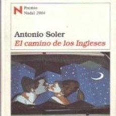 Libri antichi: EL CAMINO DE LOS INGLESES. ANTONIO SOLER. Lote 178008250