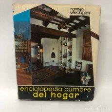 Libros antiguos: LIBRO - ENCICLOPEDIA DEL HOGAR - CARMEN VERDAGUER - 1 PLANETA / N-9293. Lote 178023495