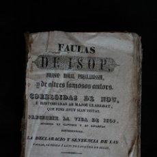 Libros antiguos: FAULAS DE ISOP. FILOSOP MORAL PRECLARISSIM, FIGUERAS - 1842 , GREGORIO MATAS.. Lote 178040687