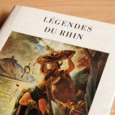 Libros antiguos: LÉGENDES DU RHIN - WILHELM RULAND. Lote 178041989