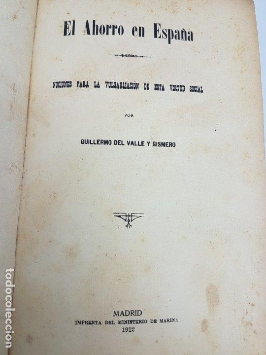 Libros antiguos: EL AHORRO EN ESPAÑA, NOCIONES ,VULGARIZACION, VIRTUD SOCIAL ( 1912 ) COMPAÑIA TRANSATLANTICA - Foto 5 - 178046089