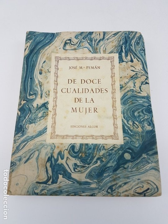 DE DOCE CUALIDADES DE LA MUJER ( PEMÁN ) 1947 (Libros antiguos (hasta 1936), raros y curiosos - Literatura - Narrativa - Otros)