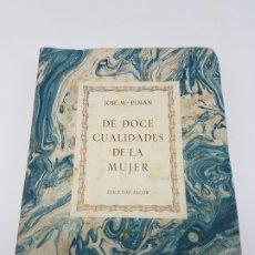 Libros antiguos: DE DOCE CUALIDADES DE LA MUJER ( PEMÁN ) 1947. Lote 178048394