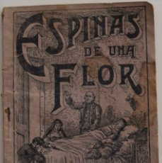Libros antiguos: ESPINAS DE UNA FLOR O HISTORIA DE LOS AMORES DE LOLA Y DIEGO - JOAQUIN BOHIGAS DE ARGULLOL - MANRESA. Lote 178048607