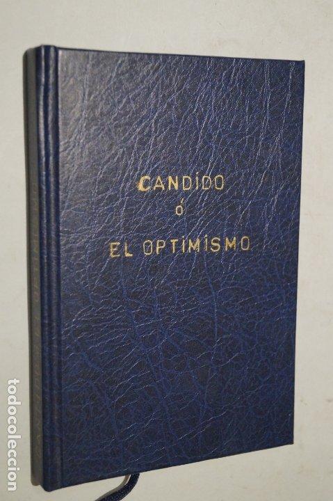 CÁNDIDO O EL OPTIMISMO. VOLTAIRE. (Libros Antiguos, Raros y Curiosos - Literatura - Otros)