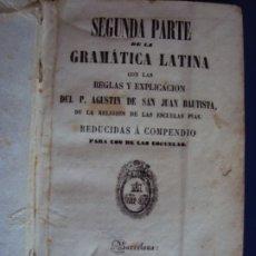 Libros antiguos: (LI-191001)SEGUNDA PARTE DE LA GRAMÁTICA LATINA , BARCELONA 1852 .. Lote 178112570