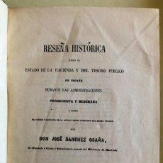 Libros antiguos: HACIENDA- TESORO PUBLICO- RESEÑA HISTORICA- JOSE SANCHEZ OCAÑA- MADRID 1.855- MUY ESCASO. Lote 178119070