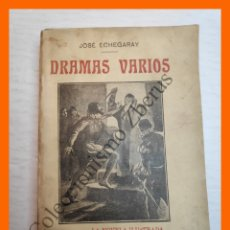 Libros antiguos: DRAMAS VARIOS - JOSE ECHEGARAY. Lote 178141640