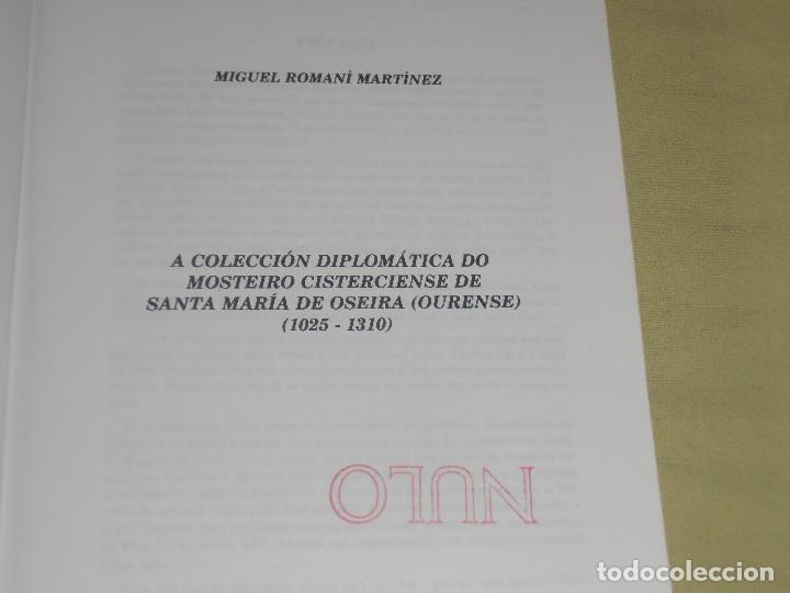 Libros antiguos: COLECCIÓN DIPLOMÁTICA DO MOSTEIRO CISTERCIENSE DE STA. MARÍA DE OSEIRA (OURENSE) VOL 1 - Foto 3 - 178148680