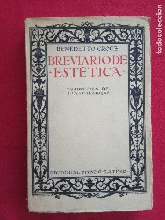 BREVIARIO DE ESTETICA-BENEDETTO CROCE. (Libros Antiguos, Raros y Curiosos - Pensamiento - Otros)