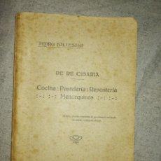 Libros antiguos: DE RE CIBARIA, COCINA-PASTELERÍA-REPOSTERÍA MENORQUINAS, PEDRO BALLESTER PONS. AÑO 1923(MENORCA.1.1). Lote 178177603