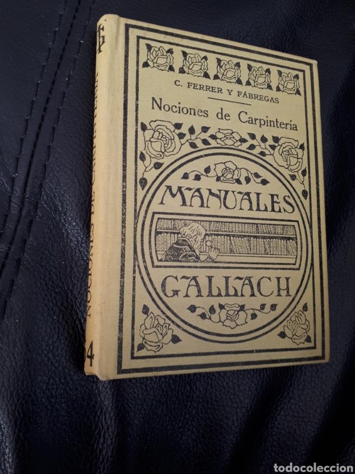 MANUALES GALLACH. NOCIONES DE CARPINTERIA (Libros Antiguos, Raros y Curiosos - Ciencias, Manuales y Oficios - Otros)
