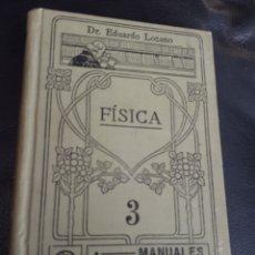 Libros antiguos: FISICA. MANUALES GALLACH.3. Lote 178215645