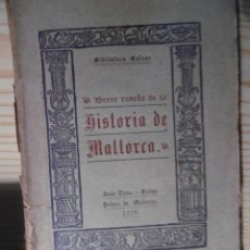 Libros antiguos: BREVE RESEÑA DE LA HISTORIA DE MALLORCA. Lote 178288260