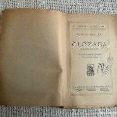 Libros antiguos: OLÓZAGA, EL PRECOZ DEMAGOGO / AURELIO MATILLA -EDICION 1933. Lote 178320861