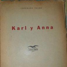 Libros antiguos: KARL Y ANNA. FRANK LEONHARD. EDITORIAL ALBATROS. MÉXICO 1947. Lote 178330586