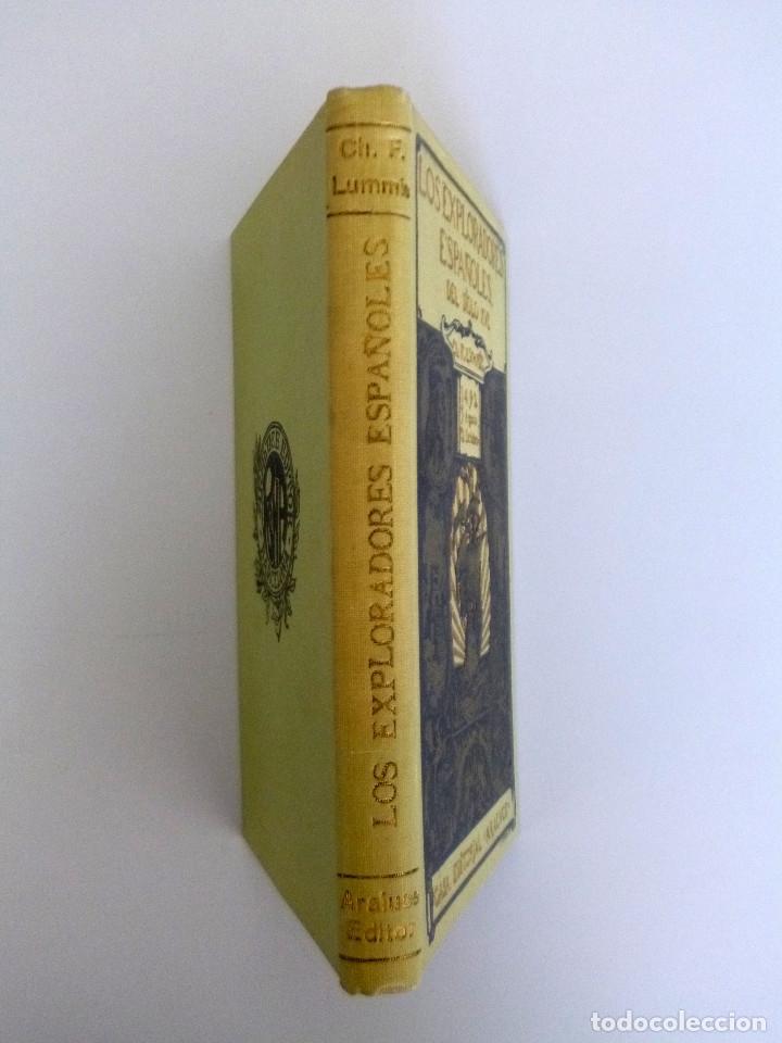 Libros antiguos: CHARLES F. LUMMIS // LOS EXPLORADORES ESPAÑOLES DEL SIGLO XVI // ED. ARALUCE // 1926 - Foto 4 - 178336457