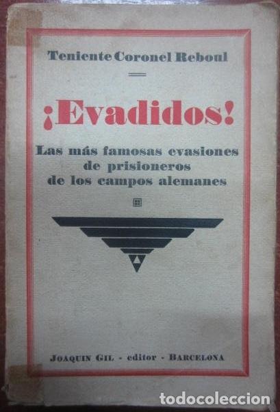 REF.0010968 EVADIDOS / TENIENTE CORONEL REBOUL (Libros Antiguos, Raros y Curiosos - Historia - Otros)