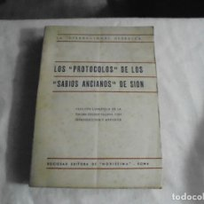 Libros antiguos: LOS PROTOCOLOS DE LOS SABIOS ANCIANOS DE SION.LA INTERNACIONAL HEBRAICA.EDITORA NOVISSIMA 1938. Lote 178371743