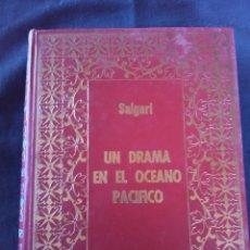 Livres anciens: UN DRAMA EN EL OCÉANO PACÍFICO - EMILIO SALGARI EDICION PETRONIO 1972. . Lote 178561957