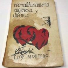 Libros antiguos: NEOMALTHUSIANISMO, EUGENESIA Y DIVORCIO. Lote 178603923