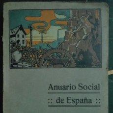 Libros antiguos: ANUARIO SOCIAL DE ESPAÑA. 1916-1917. Lote 178627516
