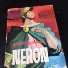 Libros antiguos: R. BALLESTER ESCALAS - NERON - EDICIONES TORAY 1962. Lote 178646857