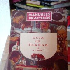 Libros antiguos: GUIA DEL BARMAN .MANUALES PRACTICOS.GLEM. Lote 178665587