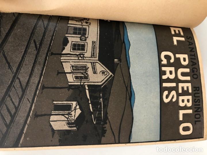 SANTIAGO RUSIÑOL. EL PUEBLO GRIS. 1911. TRADUCCIÓN MARTÍNEZ SIERRA (Libros antiguos (hasta 1936), raros y curiosos - Literatura - Narrativa - Otros)