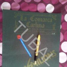 Libros antiguos: TUBAL LA COMARCA CARLINA 1987 REVISTA CONTRACULTURAL OLOT H1. Lote 178679975