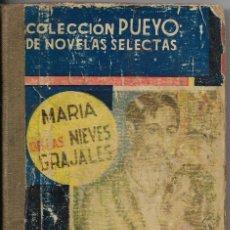 Libros antiguos: == R55 - CRISOL DE ALMAS - COLECCION PUEYO - MARIA DE LAS NIEVES GRAJALES. Lote 178724083