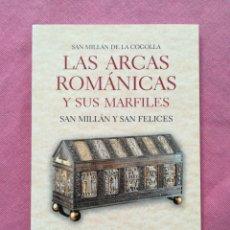 Libros antiguos: LAS ARCAS ROMÁNICAS Y SUS MARFILES - SAN MILLÁN Y SAN FELICES - JUAN ÁNGEL NIETO VIGUERA. Lote 178731867