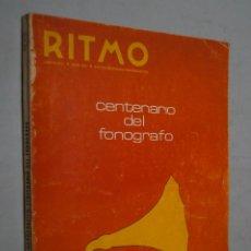 Libros antiguos: CENTENARIO DEL FONOGRAFO. RITMO. Lote 178794201