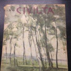 Libros antiguos: CIVILTA, RIVISTA DELLA ESPOSIZIONE UNIVERSALE DI ROMA, VALENTINO BOMPIANI EDITORE, 1942. Lote 178803386