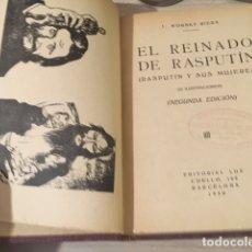 Libros antiguos: EL REINADO DE RASPUTIN. RASPUTÍN Y SUS MUJERES. I. WORSKY RIERA.1930. Lote 178809273