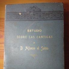 Libros antiguos: ESTUDIO SOBRE LAS CANTIGAS DEL REY D. ALFONSO EL SABIO, POR MARQUÉS DE VALMAR, 1897. Lote 178822175