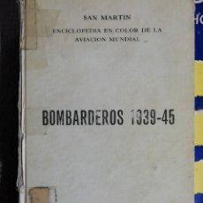 Libros antiguos: BOMBARDEROS. 1939-1945. 1969. Lote 178822602
