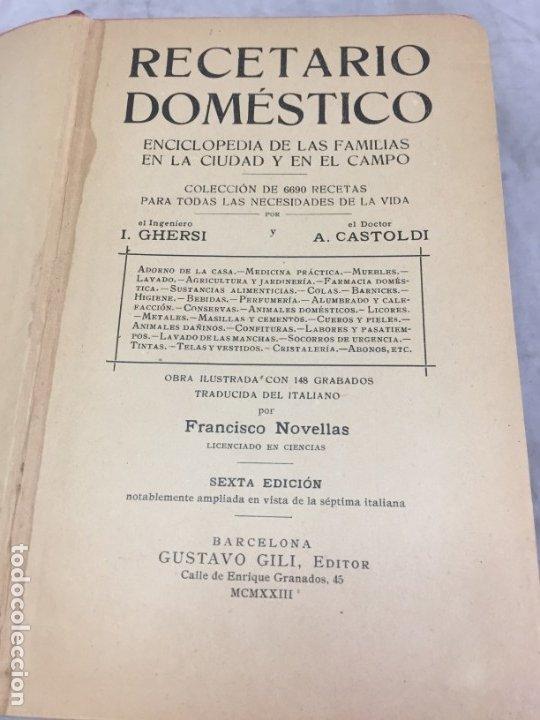 Libros antiguos: RECETARIO DOMESTICO 6690 RECETAS PRACTICAS GHERSI/CASTOLDI GUSTAVO GILI 1923 - Foto 2 - 238647535