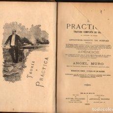 Libros antiguos: EL PRACTICÓN. TRATADO COMPLETO DE COCINA / ÁNGEL MURO (14ª ED., 1899). Lote 178861565