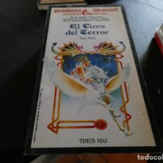 Libros antiguos: LIBROJUEGO DUNGEONS AND DRAGONS AVENTURA SIN FIN EL CIRCO DEL TERROR 18. Lote 178871593