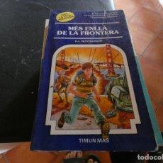 Libros antiguos: LIBROJUEGO EN CATALAN MAS ALLA DE LA FRONTERA NUM 48 TRIA LA TEVA PROPIA AVENTURA . Lote 178872160