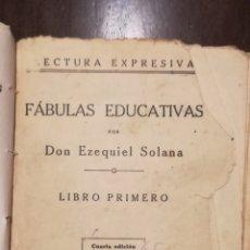 Libros antiguos: FÁBULAS EDUCATIVAS POR DON EZEQUIEL SOLANA. Lote 178902275