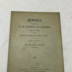 Libros antiguos: MEMORIA RELATIVA AL PLAN GENERAL DE LABORES PARA EL COTO DE LA SOCIEDAD HULLERAS DE SABERO Y ANEXAS. Lote 178924950