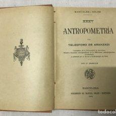 Libros antiguos: ANTROPOMETRÍA POR TELESFORO DE ARANZADI. Lote 178935802