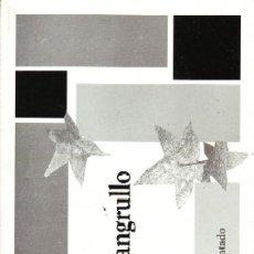 Libros antiguos: EL MANGRULLO. CASADO MONTADO, JOSE. H-856. Lote 178944598