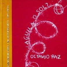 Libros antiguos: ¿AGUILA O SOL?. PAZ, OCTAVIO. L-1352. Lote 178945118
