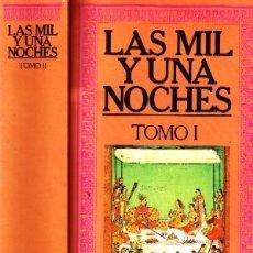 Libros antiguos: LAS MIL Y UNA NOCHES. VV.AA. L-1353. Lote 178945213