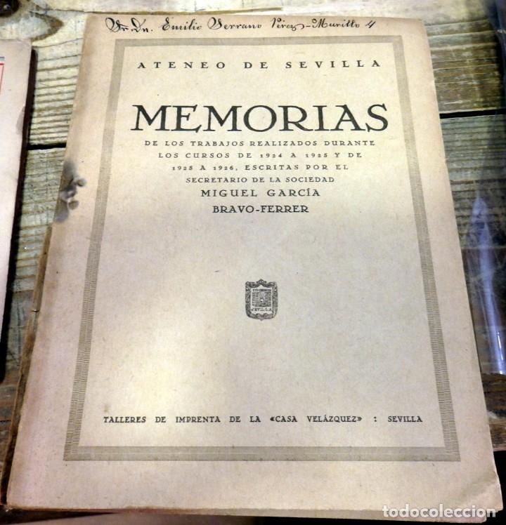 SEVILLA, 1926, MEMORIAS ATENEO DE SEVILLA ESCRITAS POR MIGUEL GARCIA BRAVO-FERRER,141 PAGINAS (Libros Antiguos, Raros y Curiosos - Bellas artes, ocio y coleccionismo - Otros)