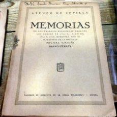 Libros antiguos: SEVILLA, 1926, MEMORIAS ATENEO DE SEVILLA ESCRITAS POR MIGUEL GARCIA BRAVO-FERRER,141 PAGINAS. Lote 178964611